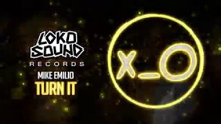 Turn It (Original Mix) - Mike Emilio [LokoSound Records]