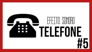 Efeito Sonoro - Telefone (Toque/Chamando) #5