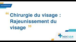 Chirurgie du visage en Tunisie : Rajeunissement du visage - Dr Sinda haddad