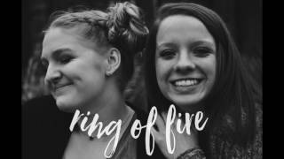 Ring of fire cover - Chloe & Maddie