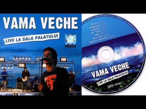 vama-veche-sf-petru-live-sala-palatului-2005-vama-veche