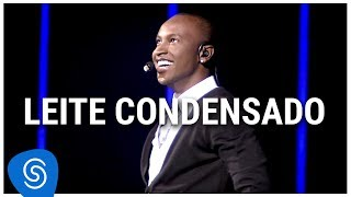 Thiaguinho - Leite Condensado (DVD Ousadia e Alegria) [Vídeo Oficial]