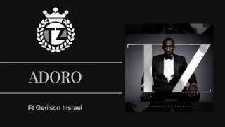 Tz - Adoro ft Gerilson(Audio)