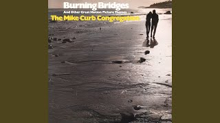"Burning Bridges (From ""Kelly's Heroes"")"