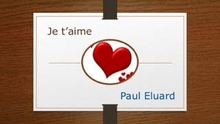 Je t'aime  | Paul Eluard (reading)