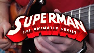 Superman The Animated Series Theme on Guitar