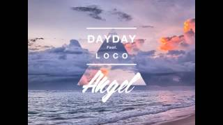[HQ] [AUDIO] 데이데이 (DayDay) – Angel (feat. 로꼬)
