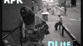 RPK - To Live and Die as a Pigeon