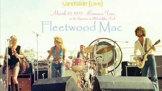 Fleetwood Mac - Landslide (Live 1977, in Philadelphia)
