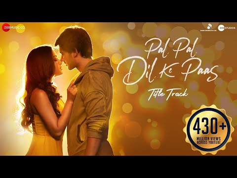Pal Pal Dil Ke Paas –Title Song Lyrics in Hindi&English