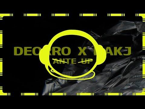 Deorro x MAKJ - Ante Up (Original Mix)