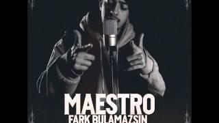 Maestro - Fark Bulamazsın (Prod. Ali Alkumru)