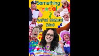 Something Special - We're Friends Song - Mr Tumble!