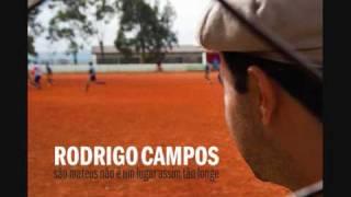 Rodrigo Campos - Mangue e Fogo - São Mateus não é um lugar assim tão longe