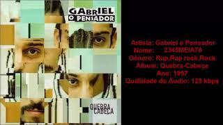 Gabriel O Pensador - 2345MEIA78 | Download Musica MP3