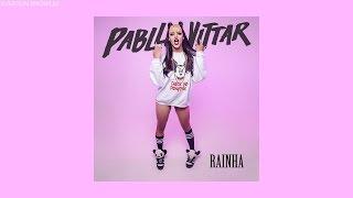 Pabllo Vittar - Rainha (Letra/Lyrics)