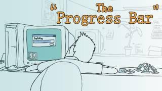 The Progress Bar