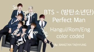 Shinhwa - Perfect Man (Cover by; BTS) - [Lyrics: Han|Rom|Eng]