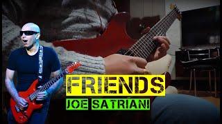 Friends - Joe Satriani (Guitar Cover)