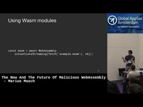 The Now And The Future Of Malicious WebAssembly - Marius Musch