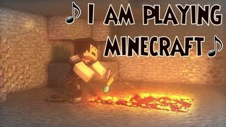 "♪ ""I Am Playing Minecraft"" - A Minecraft Parody of Imagine Dragon's On Top of the World ♪"