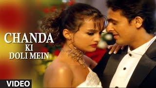 Chanda Ki Doli Mein Full Video Song - Sonu Nigam