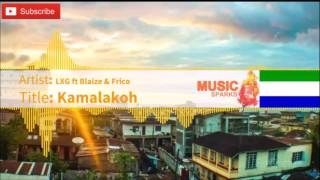 LXG ft. Blaize & Frico - Kamalakoh (Official Audio 2017)