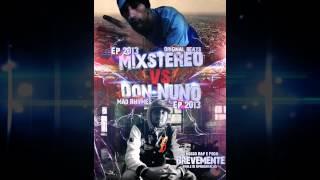 Don Nuno ft Mixstereo - O Nosso Rap è Foda ( Prod.Mixstereo )