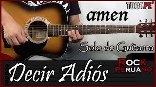 Cómo tocar el Solo de Decir Adiós de Amén - Tutorial para Guitarra 🎸