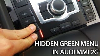 Hidden green menu in Audi MMI 2G (A4, A5, A6, A8, Q7) Multi Media Interface how to