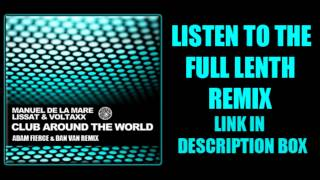 Manuel De La Mare vs. Lissat & Voltaxx - Club Around The World (Dan Van & Adam Fierce 2012 Remix)