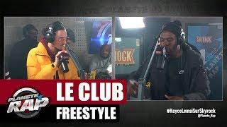 Le Club - Freestyle #PlanèteRap