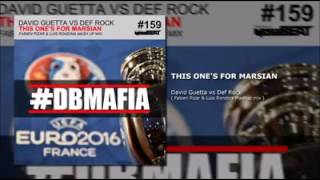 David Guetta Vs Def Rock - This One's For Marsian (Fabien Pizar & Luis Rondina Mashup)