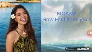 Moana How Far I'll Go (LYRICS)