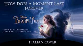 Beauty and the Beast - How Does A Moment Last Forever [Italian cover]