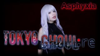 TOKYO GHOUL: RE OPENING FULL COVER LATINO -ASPHYXIA- 東京喰種 Cö Shu Nie