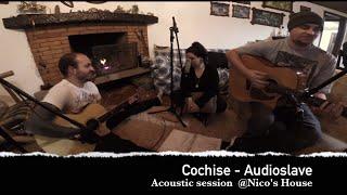 Cochise - Audioslave - Acoustic