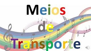 Sons de Transportes #1 - Meios de transporte - Aprenda os Meios de transporte