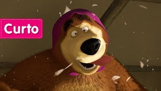 Masha e o Urso - Trocando os papéis 🐻  (Urso, não é mesmo?)