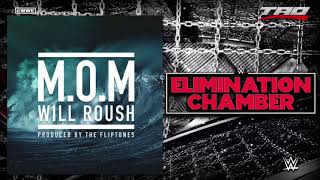 "WWE: Elimination Chamber 2018 - ""M.O.M"" (Man On A Mission) - Official Theme Song"