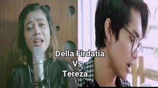 Tentang Rindu - Virzha (Della Firdatia vs Tereza) cover
