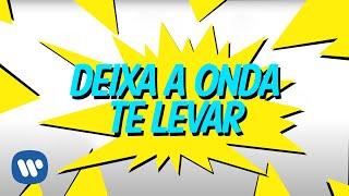 Deixa A Onda Te Levar (Lyric Video Oficial) - Anitta