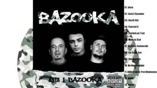 BAZOOKA - De Neschimbat [Prod. Strange Noise]