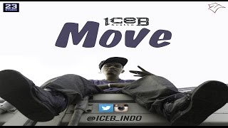 ice-B ft DJ Stea - MOVE (Official Video)