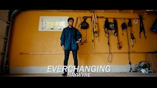 EVERCHANGING - HAYWYRE | DANCE FREESTYLE | HADDIP