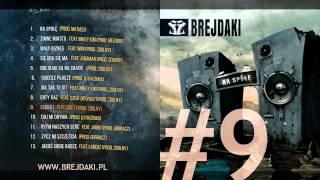 """09. Brejdaki - """"Szukaj"""" (feat. Diset) [prod. Zdolny]"""