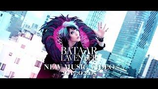 BatAAr - LAVENDER (Music Video TEASER)