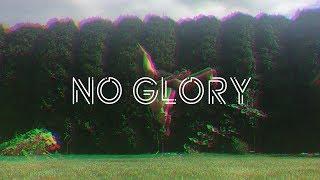 NO GLORY | Matthew Tune