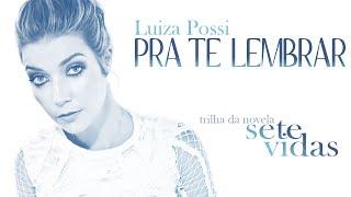Luiza Possi - Pra Te Lembrar