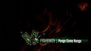FYAHBWOY - Pongo como hongo - (LYRICS VIDEO)